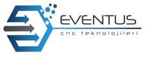 EVENTUS CNC TEKNOLOJİLERİ SANAYİ LTD. ŞTİ.