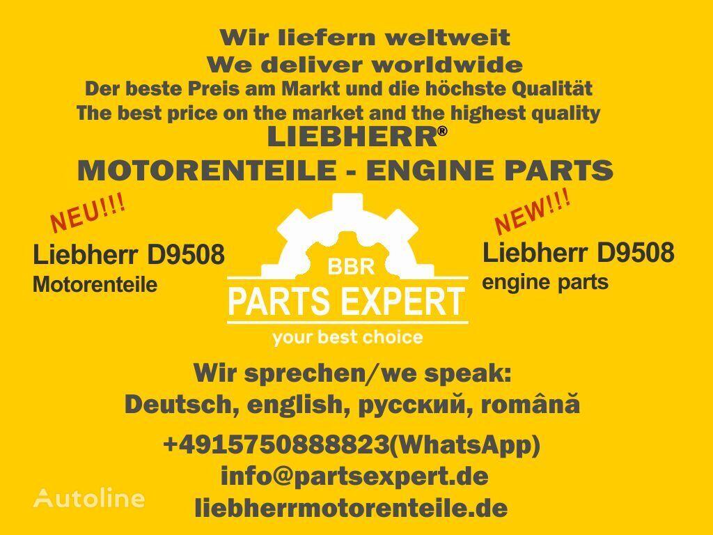 Ersatzteile Liebherr D9508 Motoren LIEBHERR other engine spare part for LIEBHERR excavator